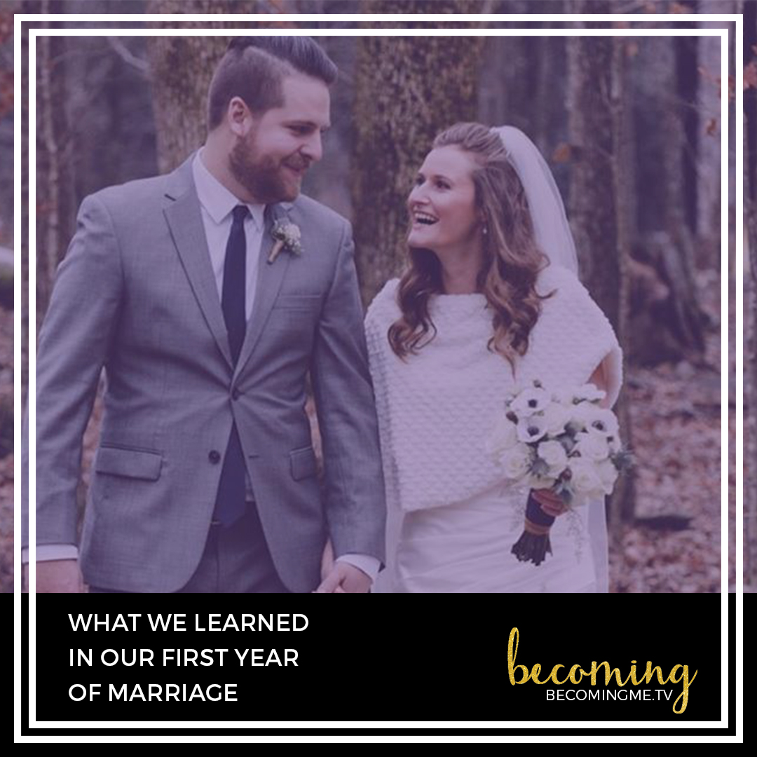 First Year Of Marriage: What We Learned In Our First Year Of Marriage